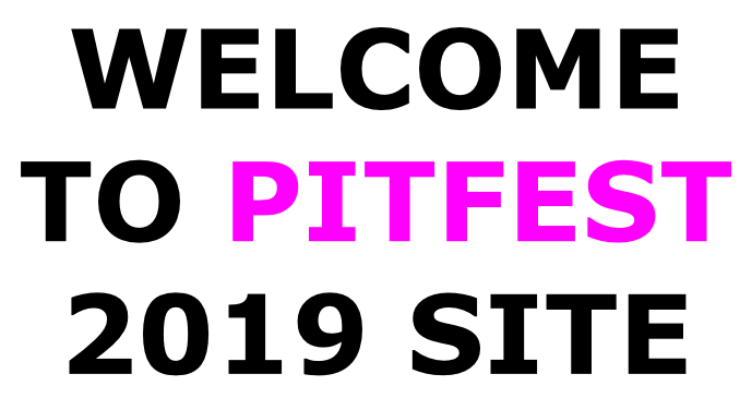 WELCOME TO PITFEST  2019 SITE
